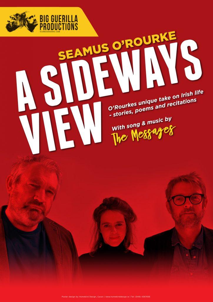 A Sideways View | Seamus O'Rourke | Big Guerilla Productions