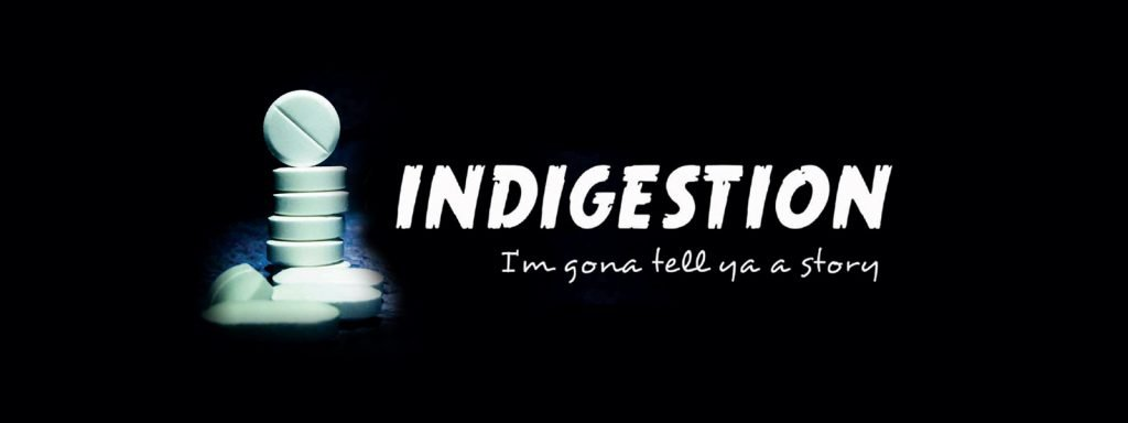 Indigestion | Seamus O'Rourke | Big Guerilla Productions