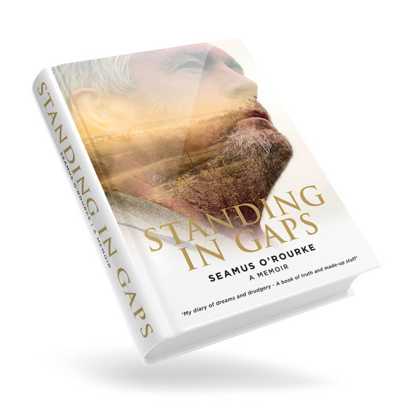 Standing in Gaps Hardback | Seamus O'Rourke | Big Guerilla Productions