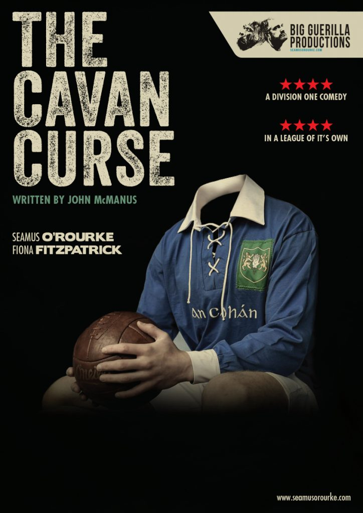 The Cavan Curse | Seamus O'Rourke | Big Guerilla Productions