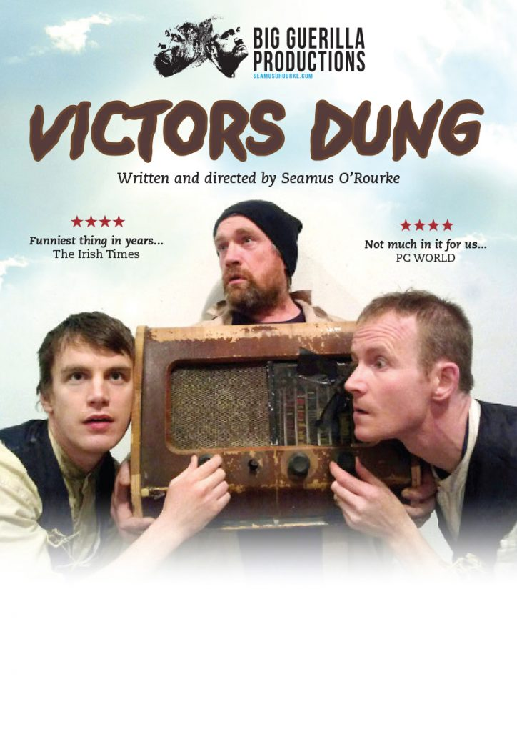 Victors Dung Poster | Seamus O'Rourke | Big Guerilla Productions